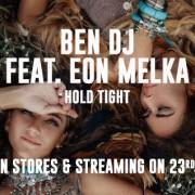 Ben DJ feat. Eon Melka - Hold Tight [EGO]